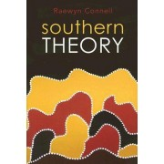 Southern Theory by Raewyn W. Connell