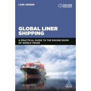 Global Liner Shipping: The Engine Room of World Trade
