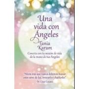 Una Vida Con Angeles / Life with Angels by Tania Karam