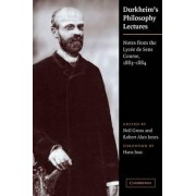 Durkheim's Philosophy Lectures by Emile Durkheim