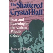The Shattered Crystal Ball by James G. Blight