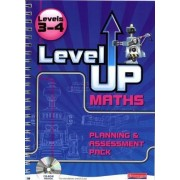 Level Up Maths: Access Teacher Planning and Assessment Pack: Levels 3-4 by Ian Boote