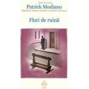 Flori de Ruina - Patrick Modiano