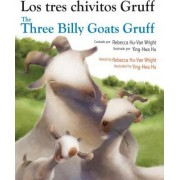 Three Billy Goats Gruff (Spanish/English) by Rebecca Hu-van Wright