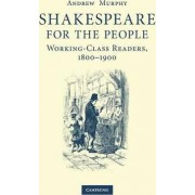 Shakespeare for the People by Andrew Murphy
