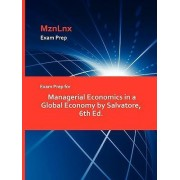 Exam Prep for Managerial Economics in a Global Economy by Salvatore, 6th Ed. by R. Salvatore