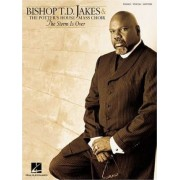 Bishop T.D. Jakes & the Potter's House Mass Choir - The Storm Is Over by T D Jakes