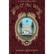 An Aurora Grimeon Story: Will O' the Wisp by Megan Hutchinson