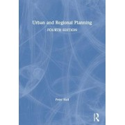 Urban and Regional Planning by Peter Hall