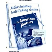 The American Journey to World War 1, Active Reading Note-Taking Guide Student Workbook by McGraw-Hill Education