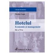 Hotelul. Economie si management. Editia a VI-a.