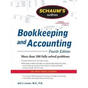 Schaum's Outline of Bookkeeping and Accounting by Joel J. Lerner