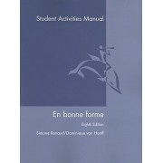 En Bonne Forme Student Activities Manual by Simone Renaud