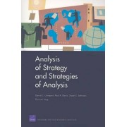 Analysis of Strategy and Strategies of Analysis by David C. Gompert