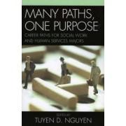 Many Paths, One Purpose by Tuyen D. Nguyen