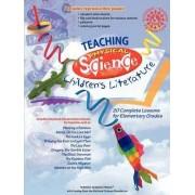 Teaching Physical Science Through Children's Literature by Susan Enid Gertz