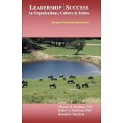 Leadership & Success in Organizations, Culture, & Ethics by Dr Marcus O Durham Ph D