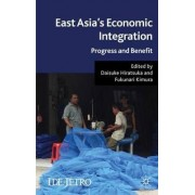 East Asia's Economic Integration by Daisuke Hiratsuka