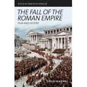 The Fall of the Roman Empire by Martin M. Winkler