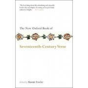 The New Oxford Book of Seventeenth-Century Verse by Alastair Fowler