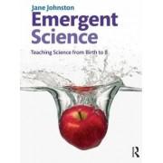 Emergent Science by Jane Johnston