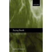 Facing Death by James Warren