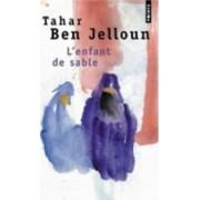 L'Enfant De Sable by Tahar Ben Jelloun