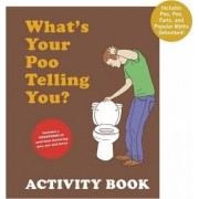 What's Your Poo Activity Book by Josh Richman