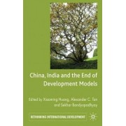 China, India and the End of Development Models by Xiaoming Huang