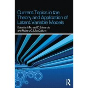 Current Topics in the Theory and Application of Latent Variable Models by Michael C. Edwards