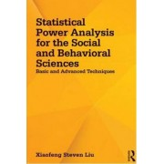 Statistical Power Analysis for the Social and Behavioral Sciences by Xiaofeng Steven Liu