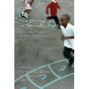 Varied Perspectives on Play and Learning by Ole Fredrik Lillemyr