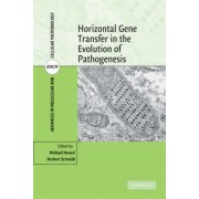 Horizontal Gene Transfer in the Evolution of Pathogenesis by Michael Hensel