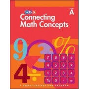 Connecting Math Concepts Level A, Independent Work Blackline Masters by McGraw-Hill Education