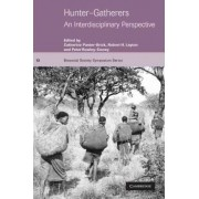 Hunter-Gatherers by Catherine Panter-Brick