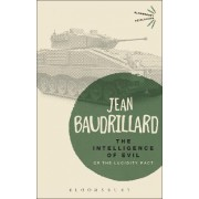 The Intelligence of Evil by Jean Baudrillard