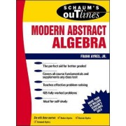 Schaum's Outline of Modern Abstract Algebra by Frank Ayres