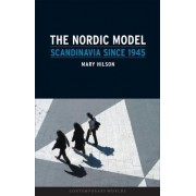 The Nordic Model by Mary Hilson