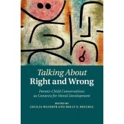 Talking About Right and Wrong by Cecilia Wainryb