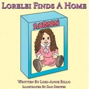 Lorelei Finds a Home by Lori-Anne Rillo