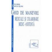 Ghid de manevre medicale si colaborare medic-asistenta - Mircea Beuran