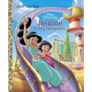 Jasmine Is My Babysitter (Disney Princess)