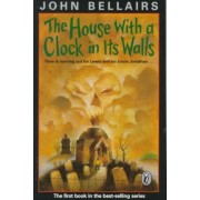 House with a Clock in Its Wall by John Bellairs