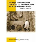 Etlatongo by Jeffrey P. Blomster