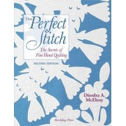 That Perfect Stitch by Dierdra A McElroy