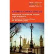 Aventurile lui Sherlock Holmes Liga roscatilor. The Red-Headed League - Arthur Conan Doyle