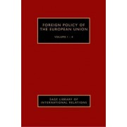 Foreign Policy of the European Union by Ben Tonra