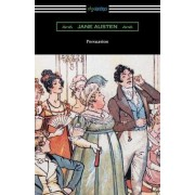 Persuasion (Illustrated by Hugh Thomson) by Jane Austen