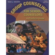 Group Counseling for School Counselors by Greg Brigman