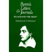 Byrons Letters & Journals - So Late into the Night 1816-1817 V 5 (Cobe): 1816-1817: So Late into the Night Vol 5 by GG Byron